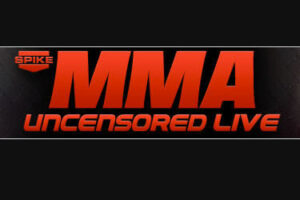 """SPIKE TV'S MMA UNCENSORED LIVE: """"MIKE DOLCE LEADS THE CHARGE ON HOW TO CUT WEIGHT PROPERLY"""""""