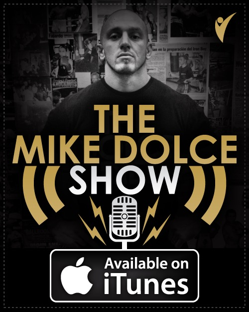 THE MIKE DOLCE SHOW: Ep. 228 TJ's Weight Cut