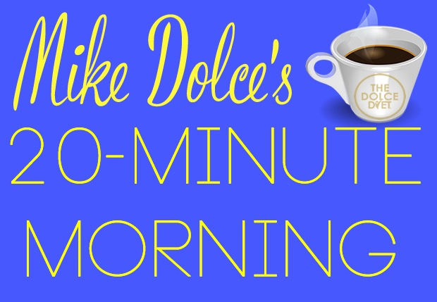620-mike-dolce-diet-20-minute-morning