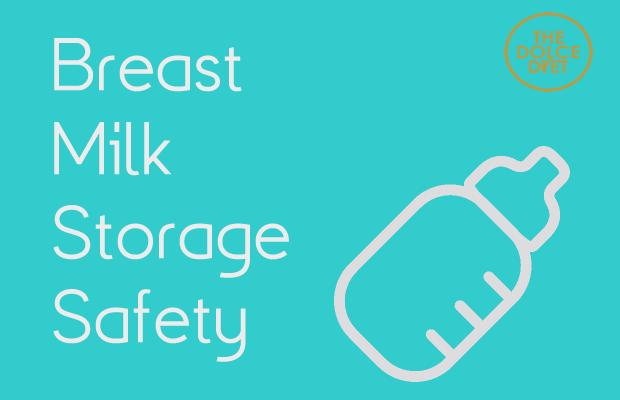 620-breast-milk-storage-safety