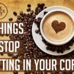 DOLCE LIFESTYLE: 5 Things to Stop Putting in Coffee