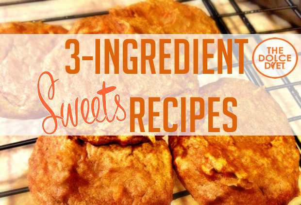 Dolce Lifestyle 3 Ingredient Healthy Sweets Recipes The Dolce Diet
