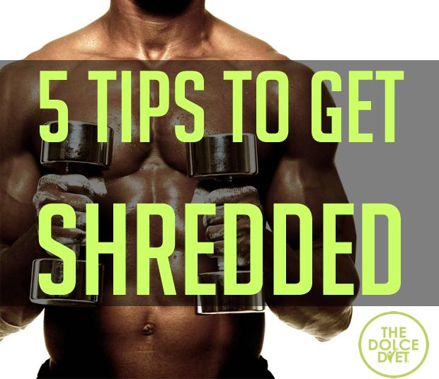 dolce-diet-5-tips-to-get-shredded