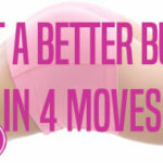 DOLCE LIFESTYLE: Build A Better Butt in 4 Moves