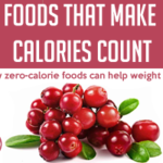DOLCE LIFESTYLE: Foods That Make Calories Count