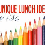 DOLCE LIFESTYLE: 3 Unique Lunch Ideas For Kids