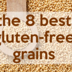 DOLCE LIFESTYLE: 8 Best Gluten-Free Grains