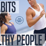 DOLCE LIFESTYLE: 7 Habits of Healthy People