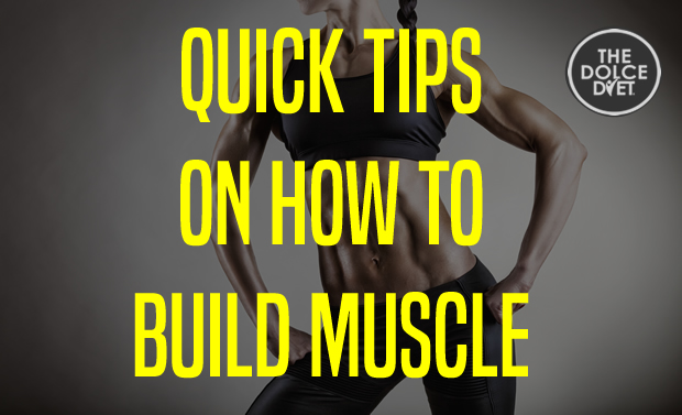 620-quick-tips-how-to-build-muscle