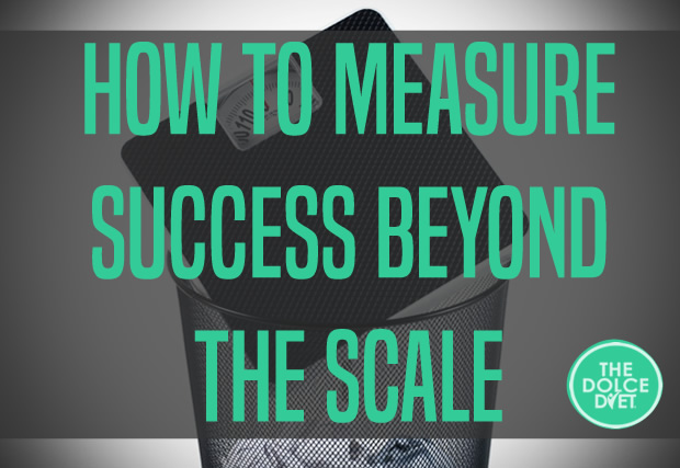 620-how-to-measure-success-byond-the-scale-dolce-diet