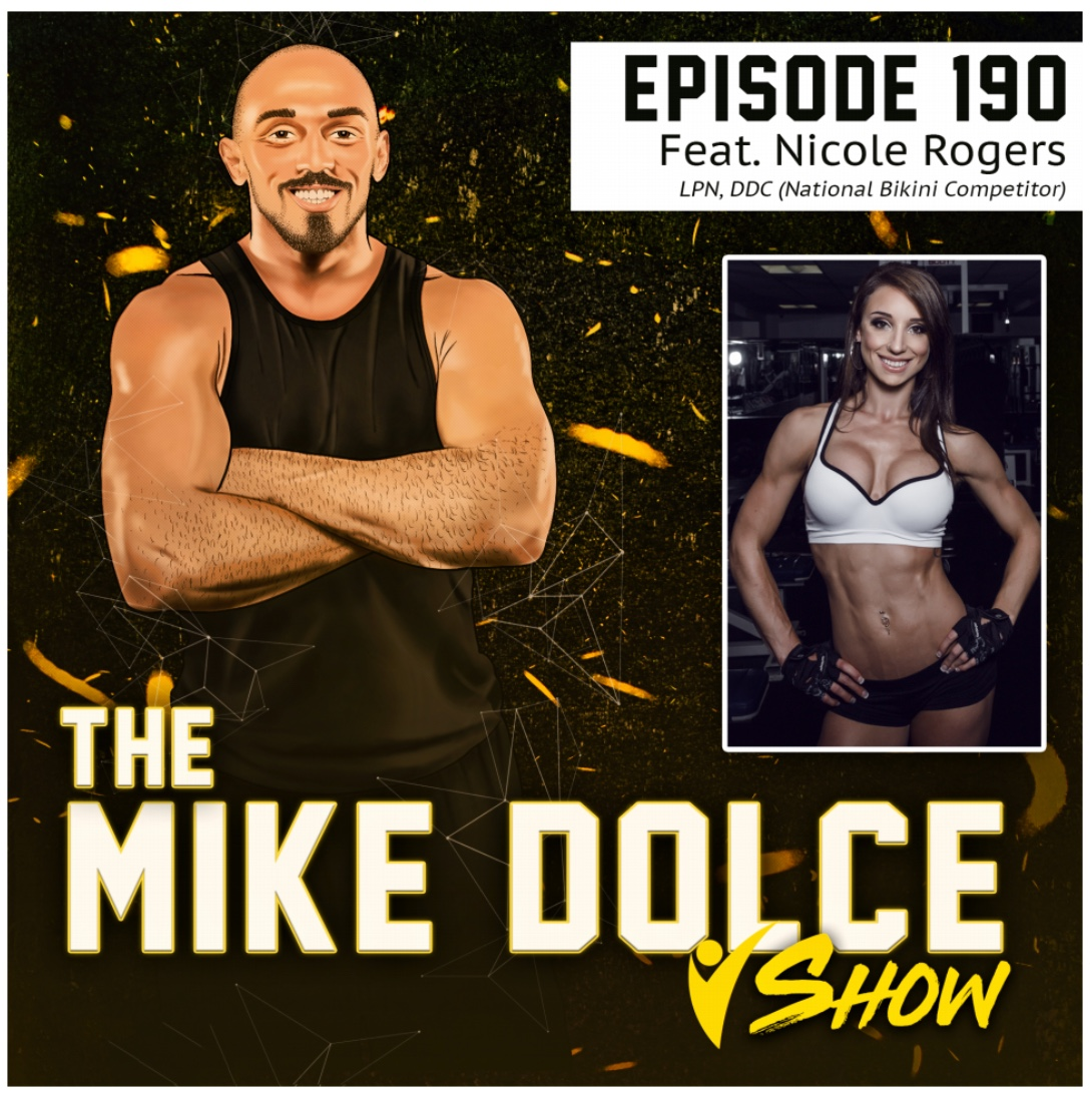 THE MIKE DOLCE SHOW: Ep. 190 Nicole Rogers
